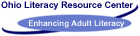 Ohio Literacy Resource Center - Celebrating 10 Years of Enhancing Adult Literacy 1993-2003